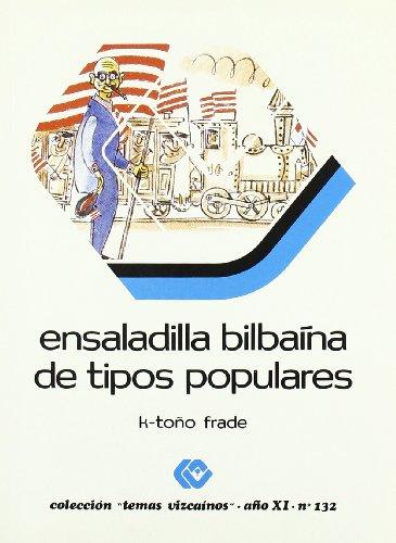 Ensaladilla bilbaina de tipos populares (Bizkaiko Gaiak Temas Vizcai)