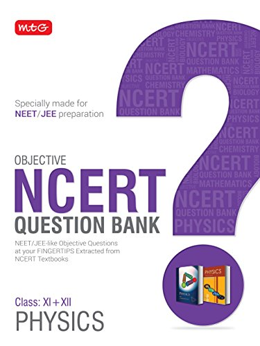 Objective NCERT Question Bank for NEET & JEE - Physics (Class 11 & 12)