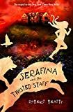 Serafina and the Twisted Staff (The Serafina Series Book 2) (Serafina (2))