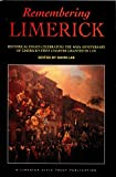 Front cover for the book Remembering Limerick : historical essays celebrating the 800th anniversary of Limerick's first charter granted in 1197 by David Lee