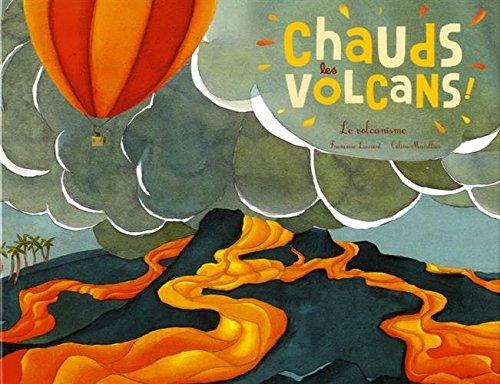 "<a href=""/node/194907"">Chauds les volcans !</a>"