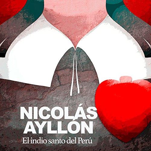 Nicolás Ayllón [Spanish Edition]  Audiolibri