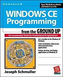 [(Windows CE Programming from the Ground Up)] [By (author) Joseph Schmuller] published on (July, 2000)