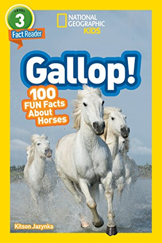 National Geographic Readers: Gallop! 100 Fun Facts About Horses (L3) (English Edition)