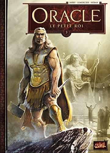 Oracle T3 - Le Petit Roi