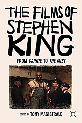 The Mist Stephen King - [The Films of Stephen King: from Carrie
