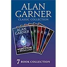 Alan Garner Classic Collection (7 Books) - Weirdstone of Brisingamen, The Moon of Gomrath, The Owl Service, Elidor, Red Shift, Lad of the Gad, A Bag of Moonshine) (English Edition)