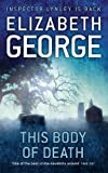 This Body of Death: An Inspector Lynley Novel: 13