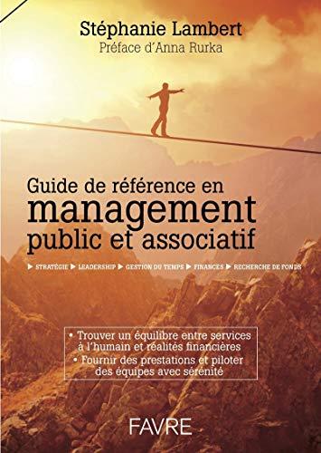Guide de référence en management public et associatif par Stephanie Lambert