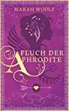 Fluch der Aphrodite (German Edition)