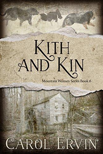 Kith and Kin (Mountain Women Series Book 6) (English Edition ...