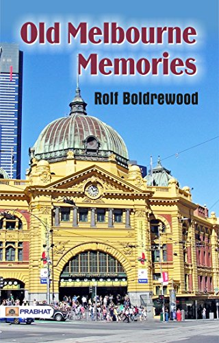 Old Melbourne Memories (English Edition)