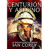 Centurión y Asesino (Reedición)