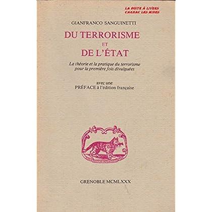 Du Terrorisme et de l'État : La théorie et la pratique du terrorisme divulguées pour la première fois