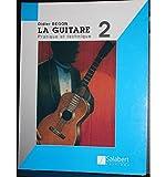 la guitare 2 pratique et technique begon