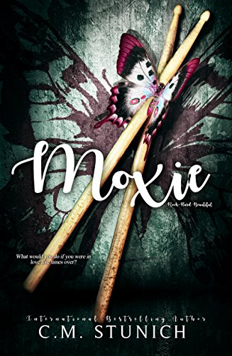 Moxie (Rock-Hard Beautiful Book 3) (English Edition) - Tief Rocker