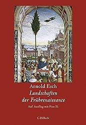 Landschaften der Frührenaissance: Auf Ausflug mit Pius II.