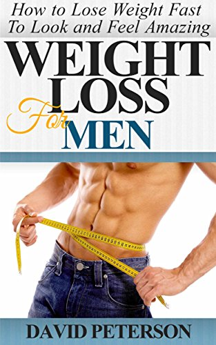 b67e8035376 Weight Loss For Men   How to Lose Weight Fast to Look And Feel Amazing