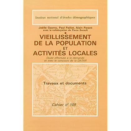 Vieillissement de la population et activités locales: étude effectuée à la demande et avec le concours de la DATAR