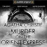Murder on the Orient Express: An Audible...