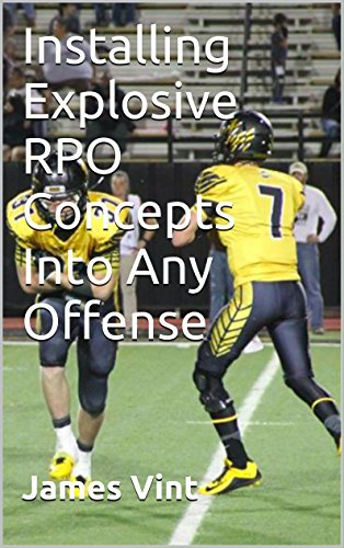 Installing Explosive RPO Concepts Into Any Offense por James Vint