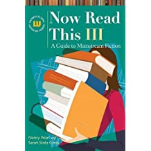 Now Read This III: A Guide to Mainstream Fiction: 3 (Genreflecting Advisory Series)