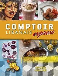 Comptoir Libanais Express by Tony Kitous (2015-09-15)