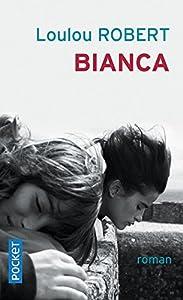 """Afficher """"Bianca"""""""