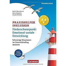 Praxishelfer Inklusion - Förderschwerpunkt Emotionale Entwicklung: 1. - 4. Schuljahr. Buch mit Kopiervorlagen