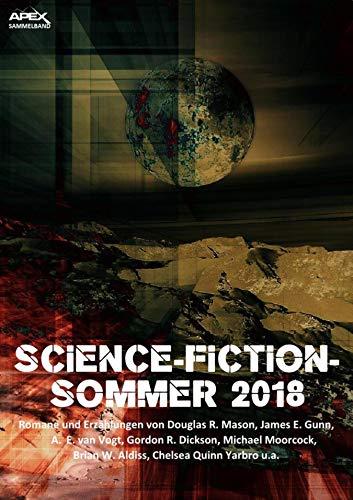 SCIENCE-FICTION-SOMMER 2018: Science-Fiction-Romane und -Erzählungen auf über 1000 Seiten!