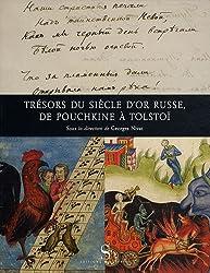 Trésors du siècle d'or russe, de Pouchkine à Tolstoï