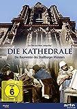 Die Kathedrale - Die Baumeister des Straßburger Münsters [Alemania] [DVD]