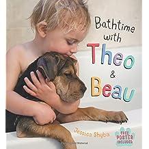 Bathtime with Theo and Beau (Theo & Beau)