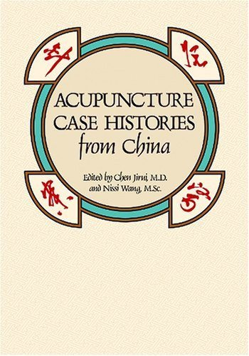 Acupuncture Case Histories from China by...