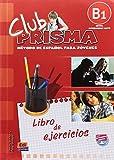 Club Prisma B1 - Libro de ejercicios