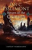Return of the Crimson Guard (Malazan Empire Novels (Unnumbered))