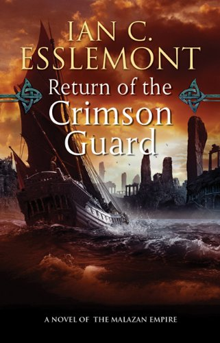 Return of the Crimson Guard (Malazan Empire) por Ian C. Esslemont