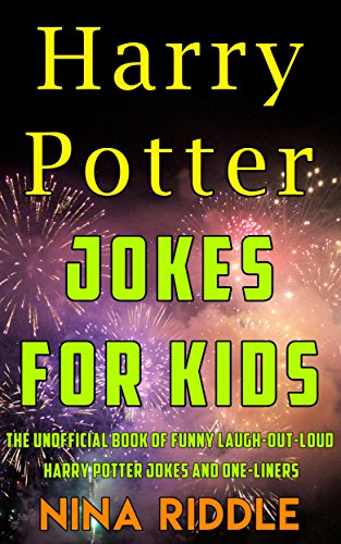 Harry Potter Jokes for Kids: The Unofficial Book of Funny Laugh ...