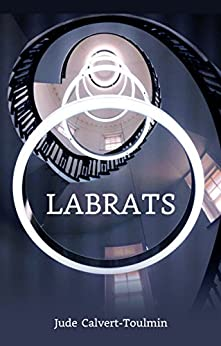 Labrats by [Calvert-Toulmin, Jude]