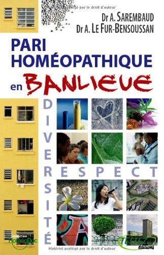Pari homéopathique en banlieue por Alain Sarembaud