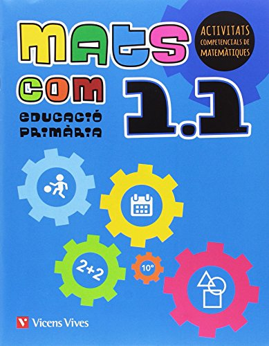 MATS COM 1 (1.1-1.2-1.3) ACTIVITATS COMPETENCIALS