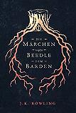 Die Märchen von Beedle dem Barden (Hogwarts Library books) (German Edition)