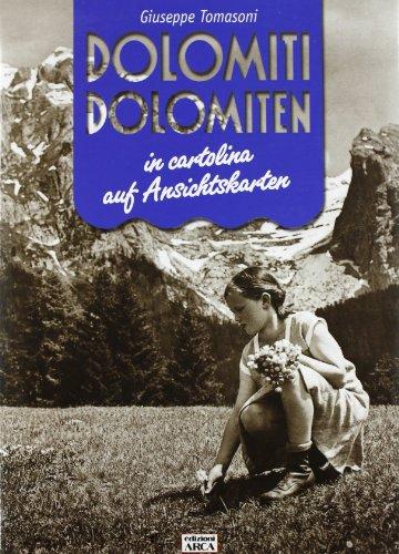 Dolomiti in cartolina-Dolomiten auf Ansichtskarten