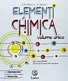 Elementi di chimica. Con attività sperimentali online. Per le Scuole superiori