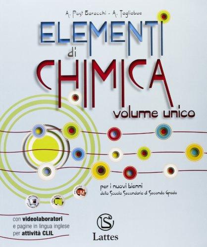Elementi di chimica. Con attivit sperimentali online. Per le Scuole superiori