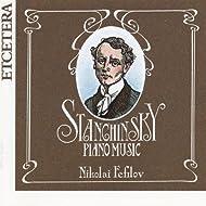 Alexei Stanchinsky, Piano Music, World Premiere Recording