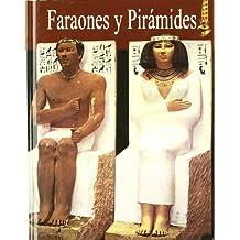 Faraones Y Piramides/ Pharaonhs and Pyramids (Platinum Selecta)