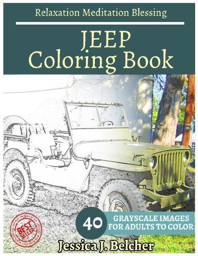 jeep-coloring-book-for-adults-relaxation-meditation-blessing-sketches-coloring-book-40-grayscale-ima