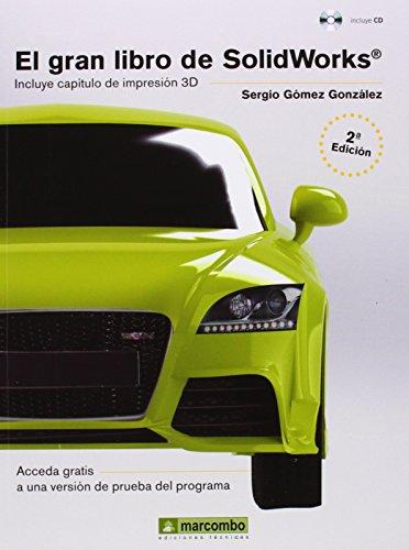 EL GRAN LIBRO DE SOLIDWORKS por SERGIO GÓMEZ GONZÁLEZ