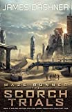 Maze Runner 2: The Scorch Trials (The Maze Runner)